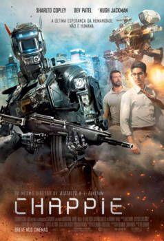 Assistir Chappie Dublado Online No Livre Filmes Hd Chappie Filme Filmes Hd Filmes