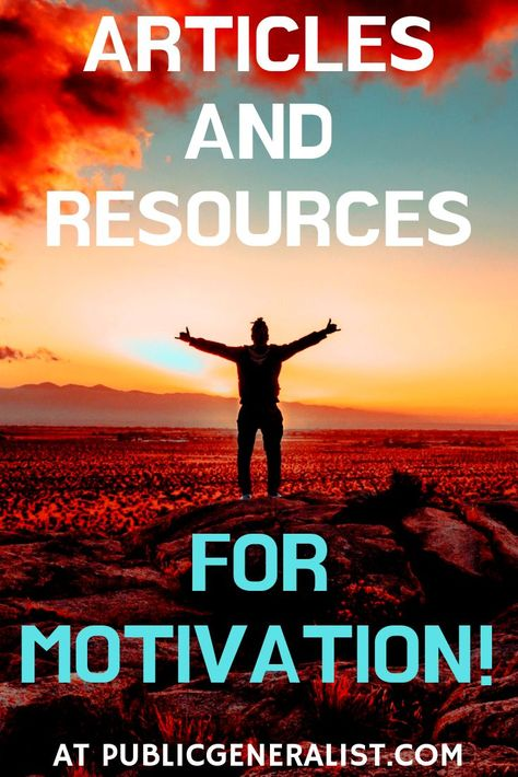 Motivation: All Things Motivational on Public Generalist - Public Generalist