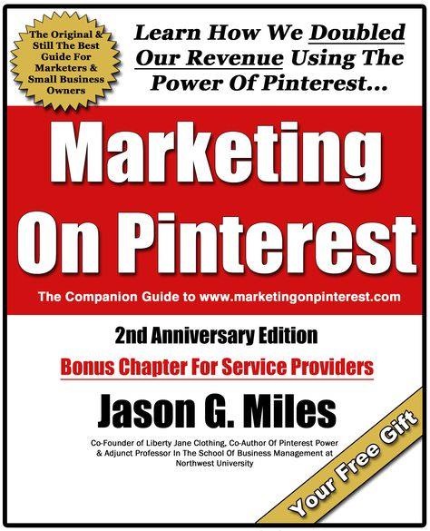Free Marketing On Pinterest Ebook...The 2nd Anniversary edition. Get the free 38 page companion guide to www.marketingonpinterest.com. The original and best blog dedicated to marketing on Pinterest. Learn the selling, traffic, and conversion skills that pay the bills. Tons of free information.