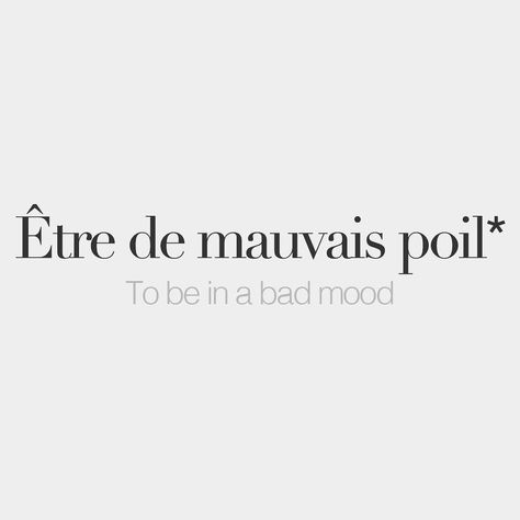 #literally #mauvais #hair #poil #bad #tre #to #be #of #deLiterally: ​To be of bad hair - Être de mauvais poil