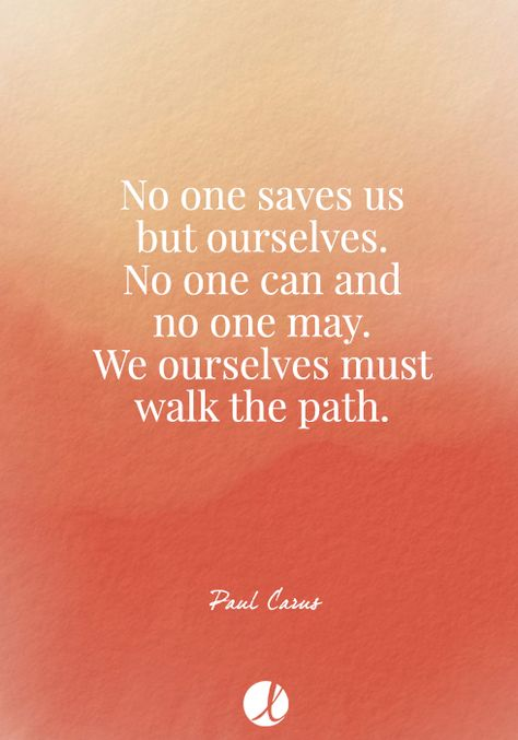 No one saves us but ourselves... quote