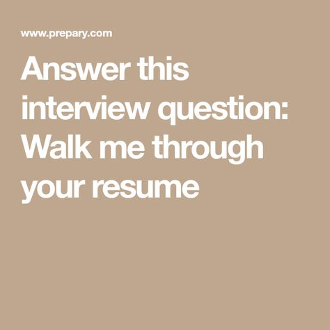 Answer this interview question Walk me through your resume Pinterest - walk me through your resume