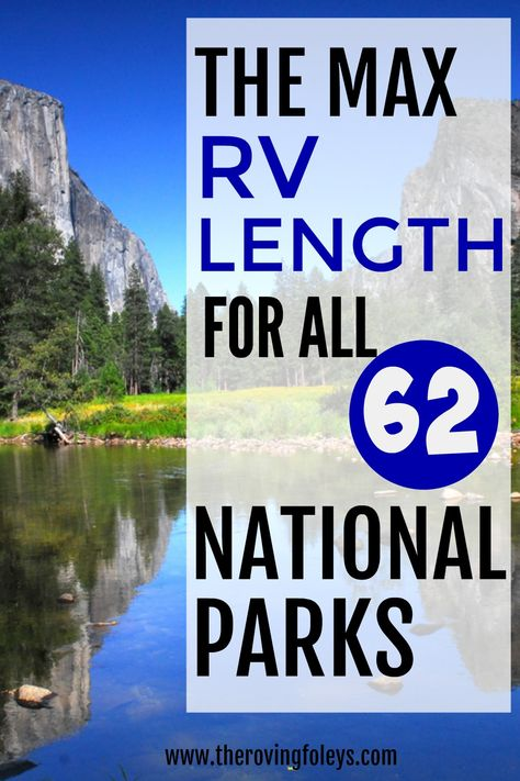 Considering an RV road trip to the National Parks in Utah or California? If Glacier or Yellowstone are on your bucket list of US states to visit in your RV, you need to know the MINIMUM RV length for ALL 62 National Parks. This guide has all of that. Travel Trailer Camping, Rv Travel, Roadtrip, Road Trip Map, Road Trip Destinations, Best Rv Parks, Camping Spots, Rv Camping, Campsite