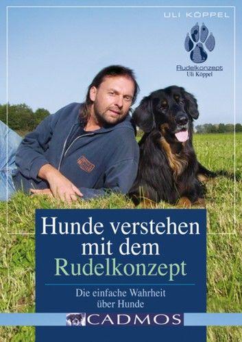 Hunde Verstehen Rudelkonzept Uli Koeppel