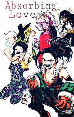 Absorbing Love Oc X Harem My Hero Academia Manga My Hero My