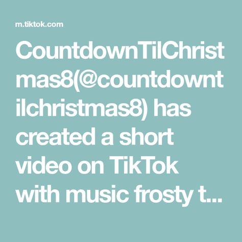 CountdownTilChristmas8(@countdowntilchristmas8) has created a short video on TikTok with music frosty the snowman. #fyp #foryou #christmas #christmastok #christmascountdown2021 #christmasbaking #christmaspresent