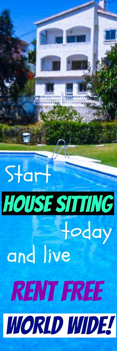 One of our most visited/shared posts - start house sitting today and live rent free world wide!