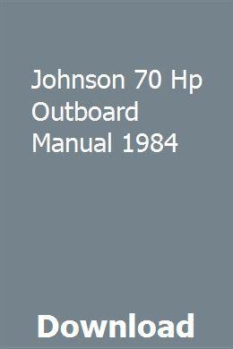 Johnson 70 Hp Outboard Manual 1984 | vogobmyodril | Honda