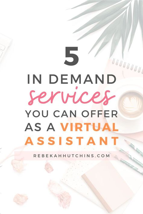 5 In Demand Services You Can Offer as A Virtual Assistant