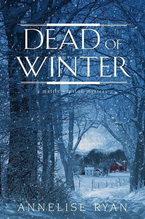 Dead of Winter (A Mattie Winston Mystery) - Kindle edition by
