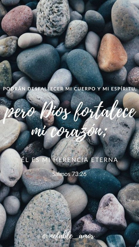 Dios es la fortaleza de mi vida ❤ — Mi carne y mi corazón desfallecen;Mas la roca de...
