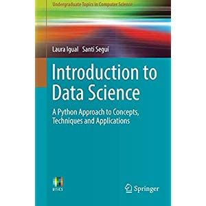 Introduction to Data Science: A Python Approach to Concepts