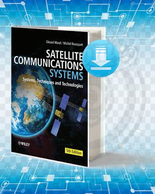 Satellite Communications Systems Systems Techniques And Technologies Picture Of The Book Infor Communication System Satellite Phone Communication Techniques