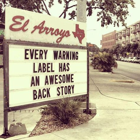 Texas' El Arroyo Restaurant Makes Funny Signs Every Day, And Now They're in a Book- Funny Restaurant Signs at this Texas Eatery are Now Compiled in a Book Funny Quotes, Funny Memes, Hilarious Sayings, Beer Quotes, Funny Comebacks, Funny Phrases, 9gag Funny, Funny Laugh, Humor Quotes