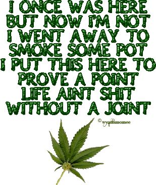 Funny Weed Quotes Cannabis Quotes Cannabis Weed Weed Humor
