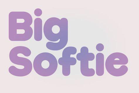 Big Softie
