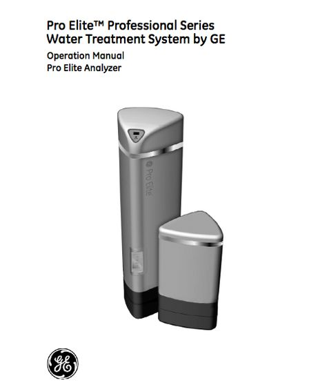 Pro Elite™ Professional Series Water Treatment System by GE - operation manual