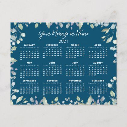 Floral Greenery 2021 Calendar Your Message Or Name Holiday Postcard Zazzle Com In 2020 Holiday Postcards Happy New Year Design 2021 Calendar