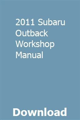 2011 Subaru Outback Workshop Manual Repair Manuals Chilton Repair Manual Manual Car