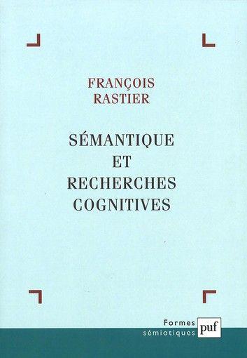 Semantique Et Recherches Cognitives Ebook By Francois Rastier Rakuten Kobo Semantique Francois Recherche