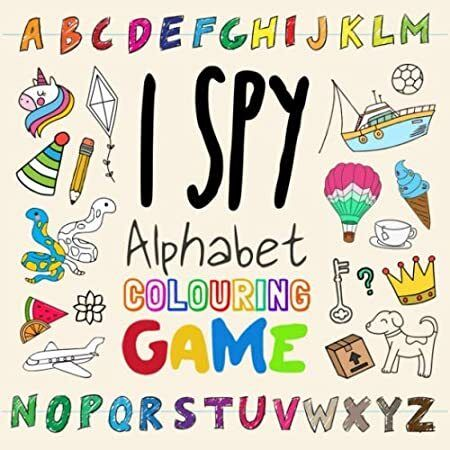 Download I Spy Alphabet Colouring Game A Fun Colour In Puzzle Book For 3 6 Year Olds Puzzle Books Alphabet Coloring Fun Colors