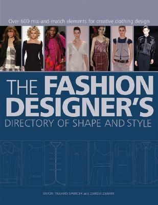 Pdf Download The Fashion Designer S Directory Of Shape And Style Over 600 Mix And Match Elements For Cre Clothes Design Mix And Match Fashion Fashion Design