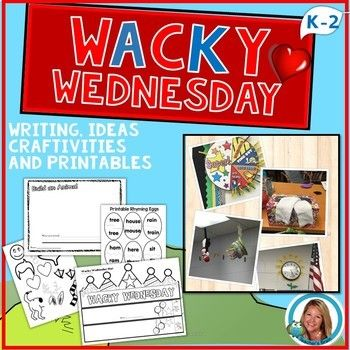 Wacky Wednesday Activities Wacky Wednesday Kindergarten