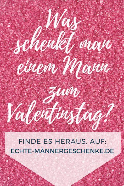Was schenkt man mannern zum valentinstag
