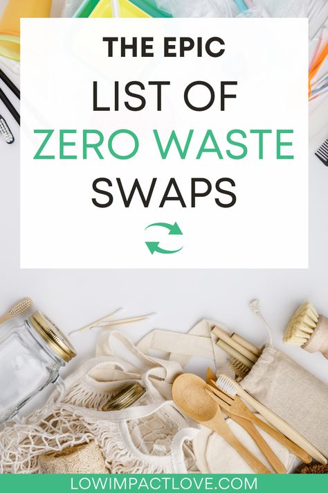Looking for Zero Waste Products? Try This List of Swaps!