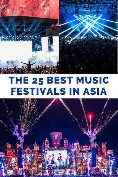 Top 25 Music Festivals In Asia To Experience This Year 2020