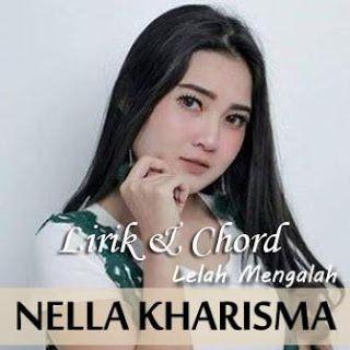 Chord Gitar Online Kunci Gitar Nella Kharisma Lelah