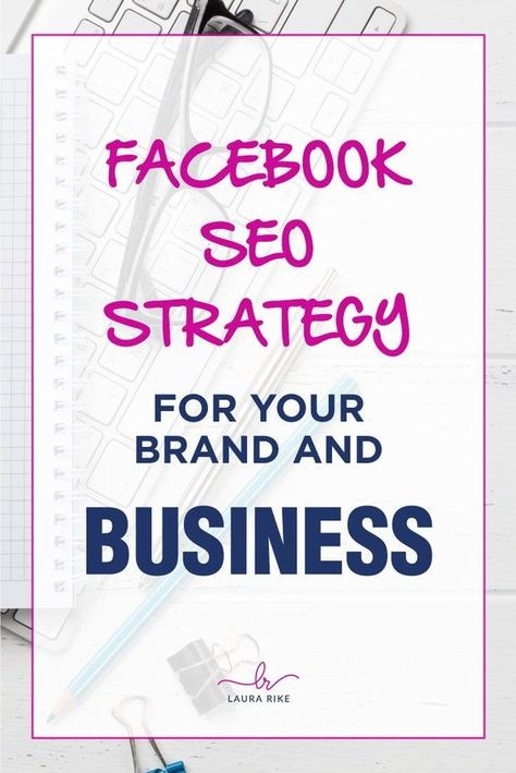 How to optimize your Facebook page for SEO - Laura Rike