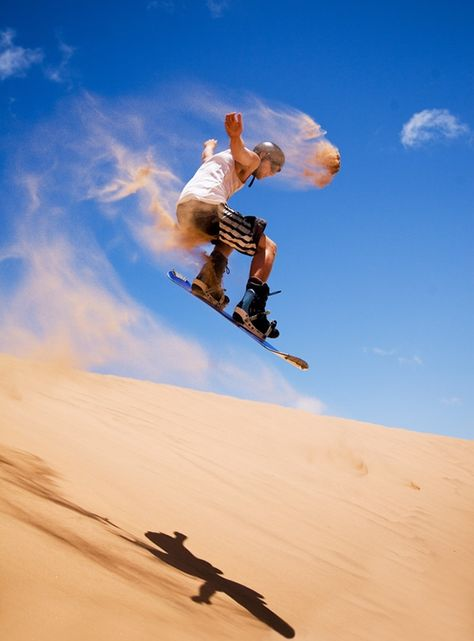 Sandboarding.The most frequently visited sandboarding destinations in the world tend to be located in or around deserts and beaches, but there are plenty of other locations.  Check out http://dsc.discovery.com/adventure/the-worlds-best-sandboarding-spots.html