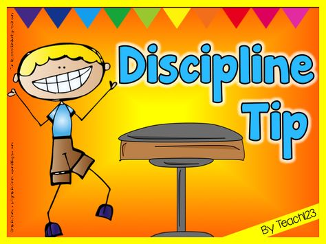 Discipline Tip: A new seating chart can help with discipline problems.