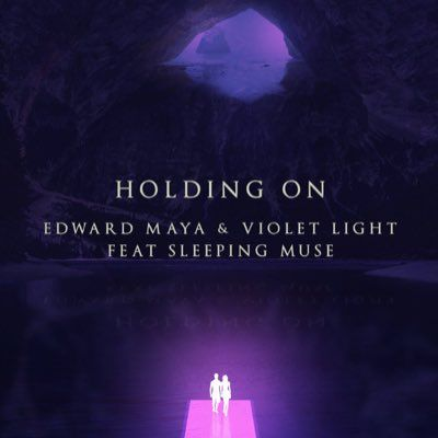 Song Holding On Singer Edward Maya Feat Violet Light Songs Mp3 Song Mp3 Song Download