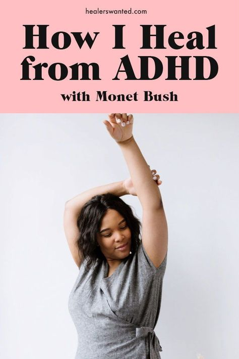 Wellness advocate, creative agency owner and mother Monet Bush on her healing journey. // HEALERSWANTED.COM #adhd