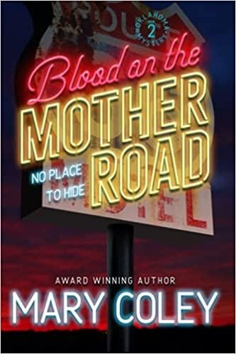 Blood on the Motherroad by Mary Coley