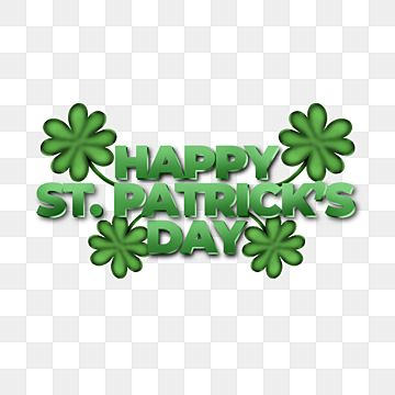 Happy St Patrick S Day Illustration And Decoration Asset With A Green Hat Patrick S Day Element 3d Text Png Transparent Clipart Image And Psd File For Free D In 2021 St