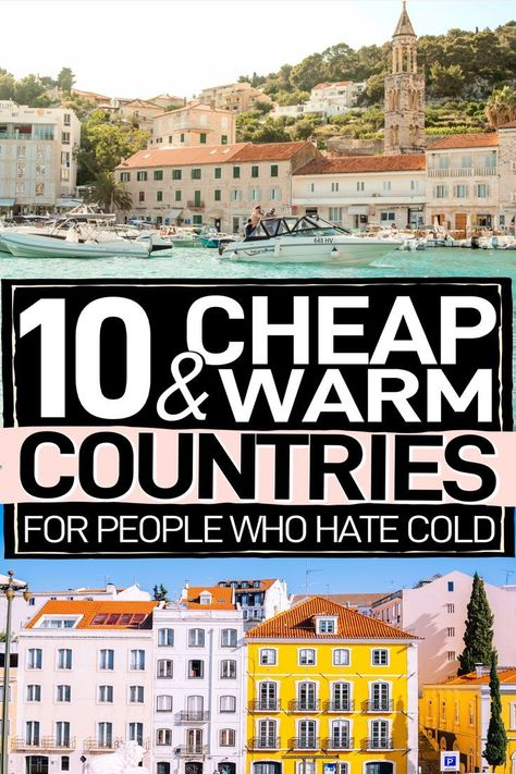 Looking for warm countries to visit to escape the cold? Besides hot travel destinations, it's also important to factor in all the cheap countries to visit. Here are 10 hot places to visit on a budget! #TravelTips #CheapCountries #BudgetTravel