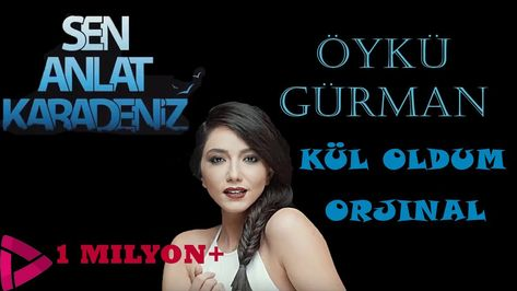 Oyku Gurman Kul Oldum Orjinal Soundtrack Soundtrack Youtube Muzik