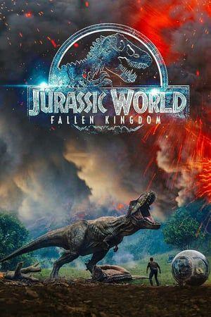 Jurassic World Fallen Kingdom 2018 Full Movie Streaming Online In Hd 720p Video Quality Falling Kingdoms Jurassic World Film