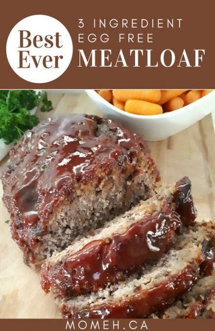 Best Meat Loaf No Egg Comfort Foods Ideas Meat Loaf Recipe Easy Egg Free Meatloaf Eggless Meatloaf Recipe