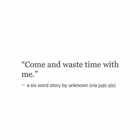 it wouldn't be wasting if it was with you.
