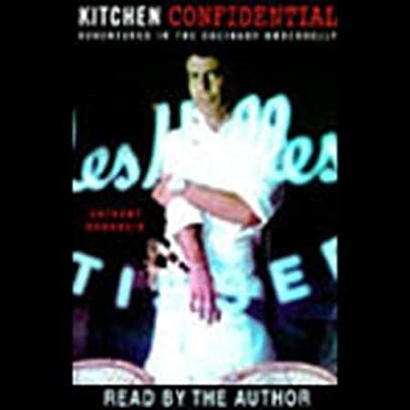 Free Read Kitchen Confidential Adventures In The Culinary