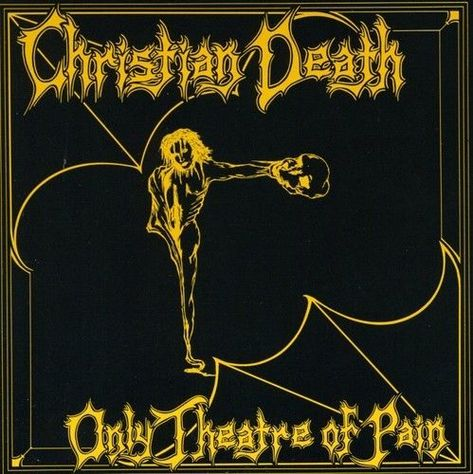 Christian Death - Only Theatre Of Pain [Cd]