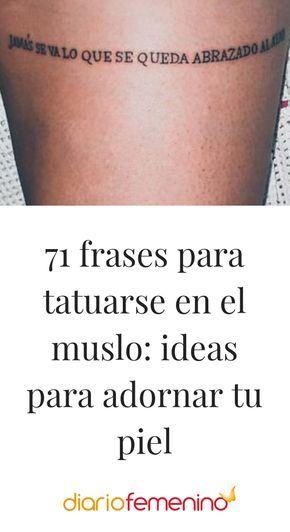 22 Frases para tatuajes de mujer en espanol