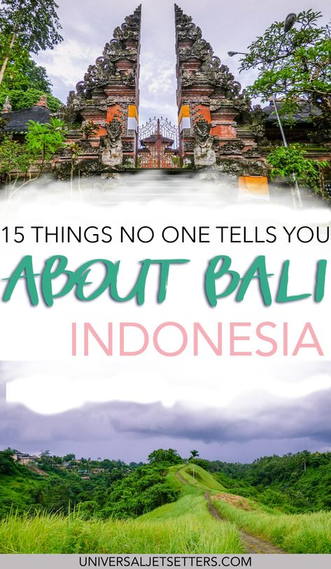 15 Things No One Tells You About Bali, Indonesia