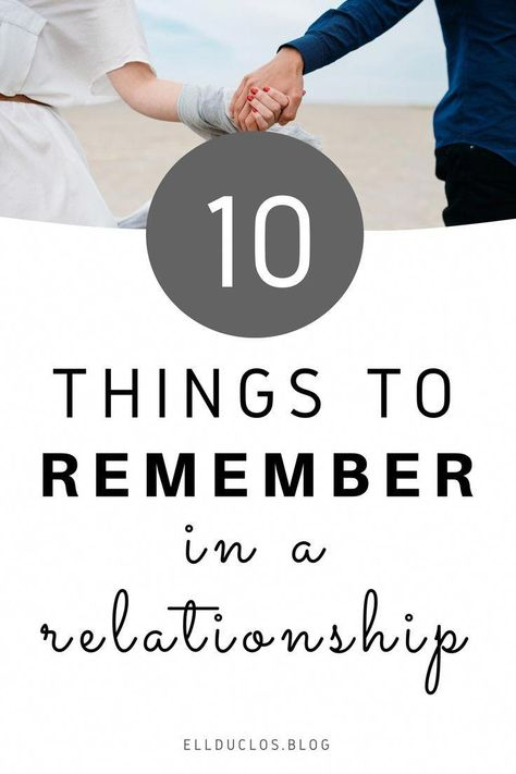 10 things to remember in a relationship to keep it healthy and growing. My top 10 relationship tips! #relationshipgoals #relationshipadvice #relationshiptips #relationshipsecrets #datingtips #findinglove #love #couplegoals #relationshipstips