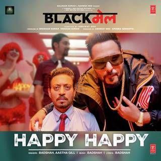 Happy Happy Mp3 Song Download Badshah Aastha Gill