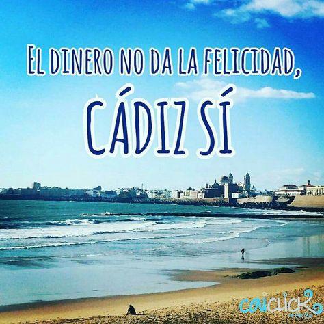 El Dinero No Da La Felicidad Cádiz Si Frases Andalucía Y